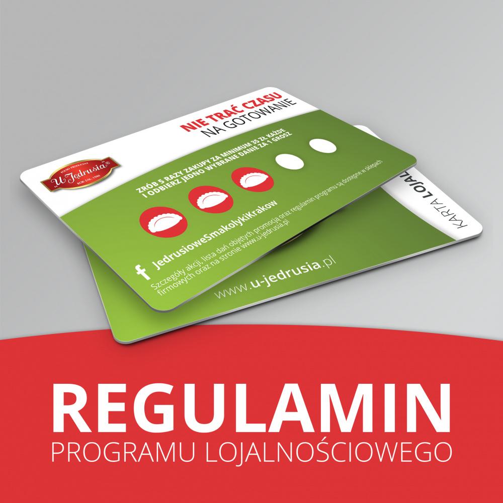 """Regulamin programu lojalnościowego sklepów firmowych """"U Jędrusia"""""""